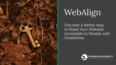 """Picture of Golden Key in Forest with Tagline """"WebAlign. Come Discover a Better Way to Make Your Website Accessible to People with Disabilities"""
