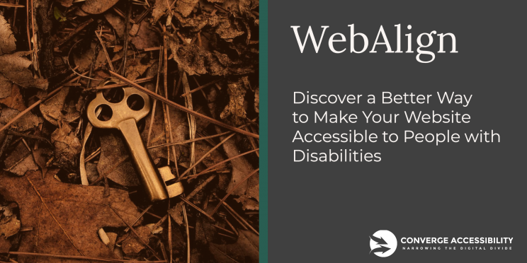 "Picture of Golden Key in Forest with Tagline ""WebAlign. Come Discover a Better Way to Make Your Website Accessible to People with Disabilities"