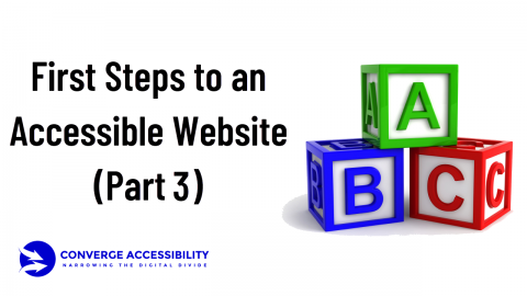 First Steps to an Accessible Website - Part 3