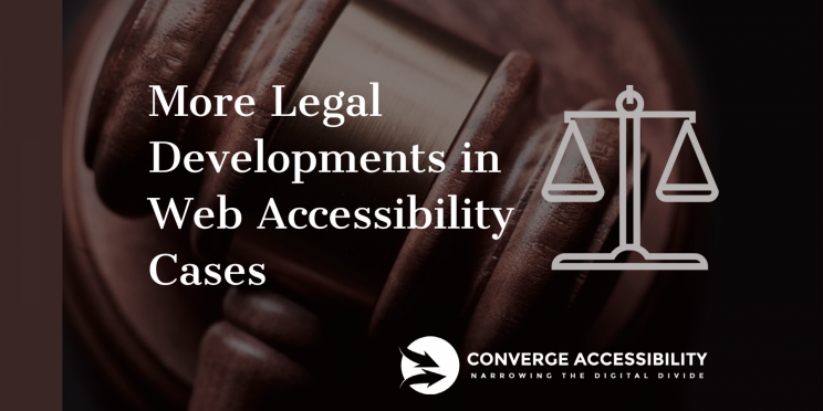 """Background image with text """"More Legal Developments in Web Accessibility Cases"""""""