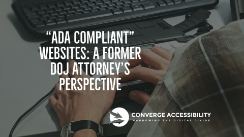 "Background Image with Text, ""ADA Compliant Websites: A Former DOJ Attorney's Perspective"""