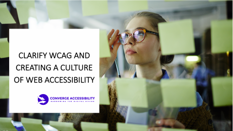 """Background image with text, """"Clarify WCAG and Create a Culture of Web Accessibility"""""""