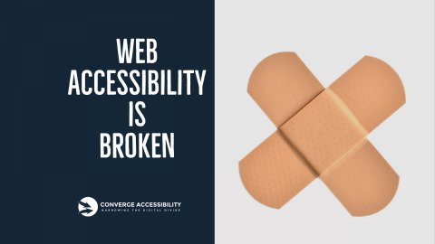 """Image with Text """"Web Accessibility is Broken"""""""