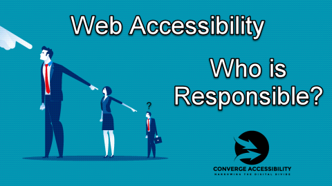 Web accessibility. Who is responsible?